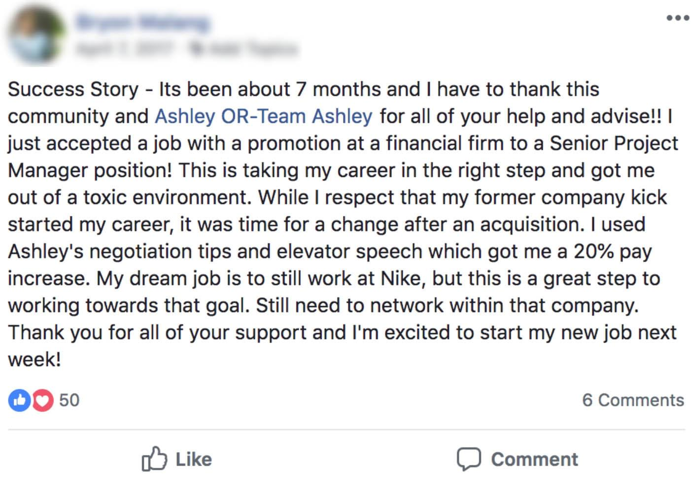 """""""Ashley's program is the best program there is. I was able to go from being  unemployed to negotiating a salary $14,000 more annually than I was making  at my ..."""